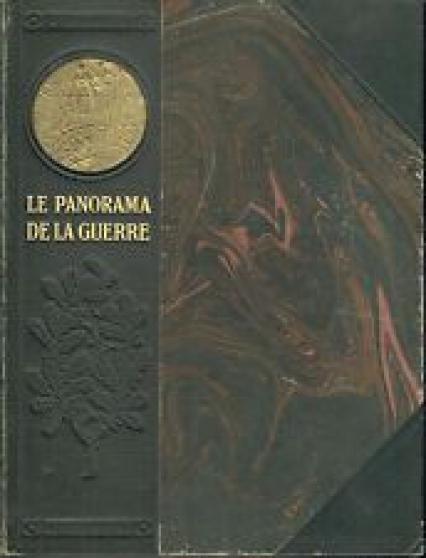 Petite Annonce : Le panorama de la guerre 1914-191* (6 v) - PANORAMA DE LA GUERRE, Récits, Commentaires et Jugements des Faits