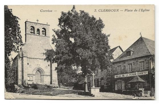 Annonce occasion, vente ou achat 'CPA - Clergoux (19) - Place de L\'Eglise'