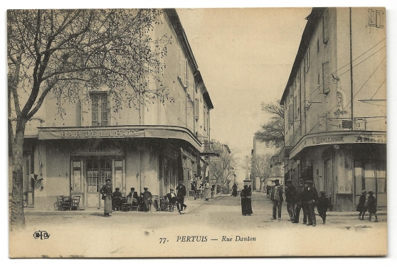 CPA - Pertuis (84) Rue Danton