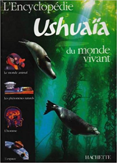 Annonce occasion, vente ou achat 'L\'Encyclopédie Ushuaïa du monde vivant'