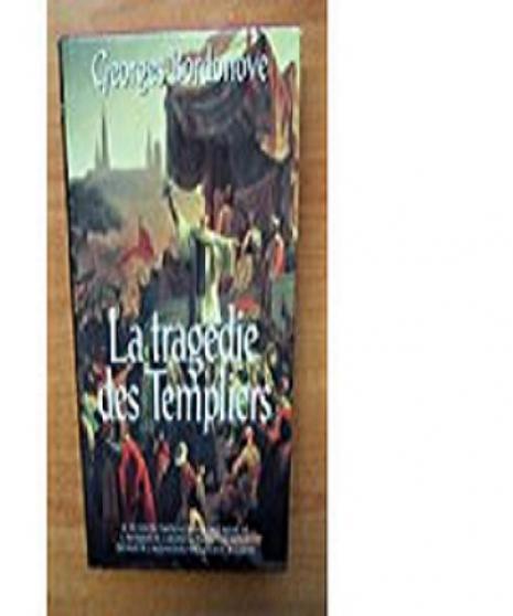 Annonce occasion, vente ou achat 'LA TRAGÉDIE DES TEMPLIERS'