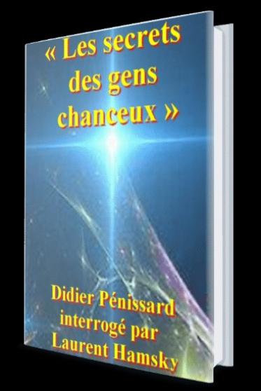 """"""" Les secrets des gens chanceux """""""