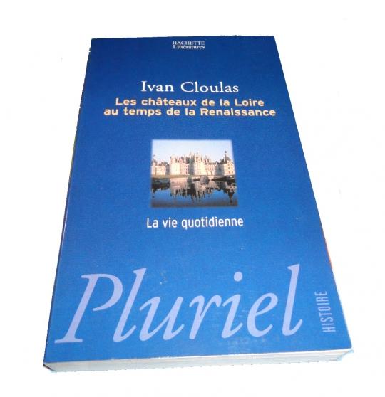 Annonce occasion, vente ou achat 'Les châteaux de la Loire au temps de la'