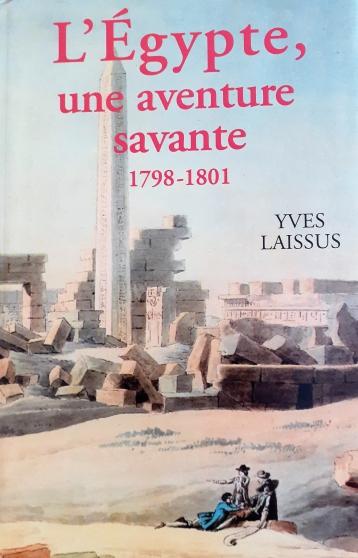 Annonce occasion, vente ou achat 'L\'Egypte, une aventure savante (1798-180'