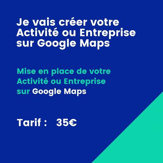 Annonce occasion, vente ou achat 'Je crée votre Activité sur Google Maps !'