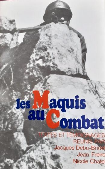 Annonce occasion, vente ou achat 'Les Maquis au combat.'