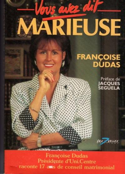 Vous avez dit marieuse de Françoise Duda