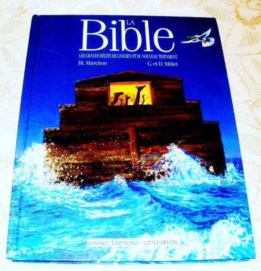 LA BIBLE RÉCITS DE L'ANCIEN ET NOUVEAU T