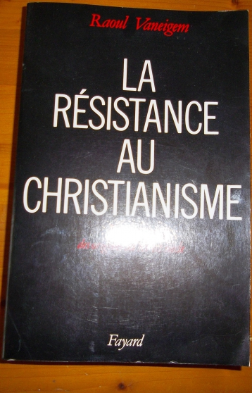 Annonce occasion, vente ou achat 'LA RÉSISTANCE AU CHRISTIANISME'
