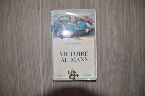 Victoire au Mans N°31 de Bernard Clavel