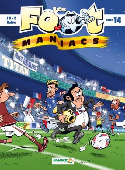 """Petite Annonce : Bd \""""les foot maniacs\"""" tome 14 - BD \""""LES FOOT MANIACS\"""" Tome 14 Scénaristes : Christophe CAZENOVE,"""