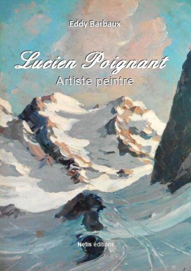 Livre Lucien Poignant Artiste Peintre