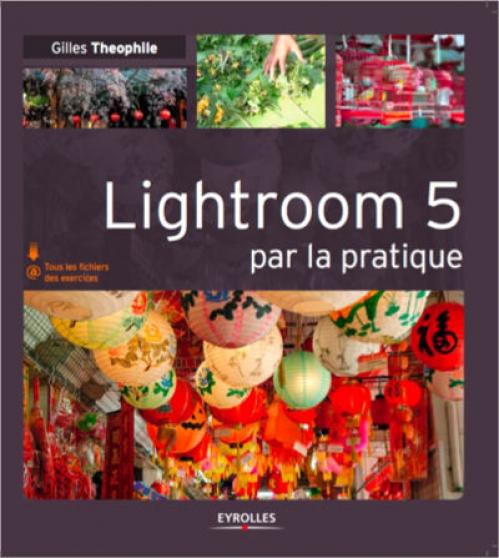 lightroom 5 par la pratique - Annonce gratuite marche.fr