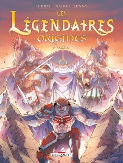 Les légendaires origines Tome 5