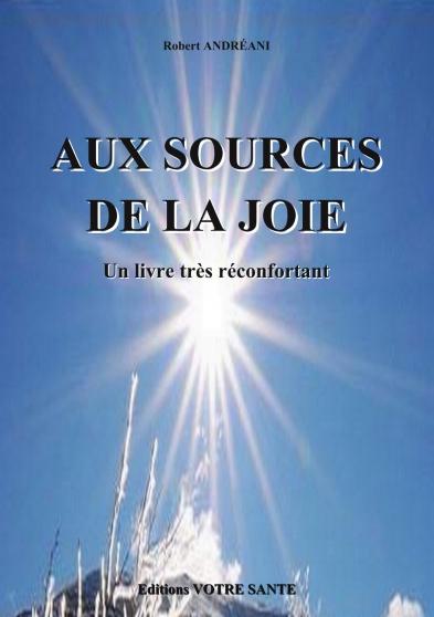 AUX SOURCES DE LA JOIE