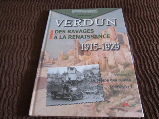 Annonce occasion, vente ou achat 'Verdun, Des Ravages À La Renaissance'