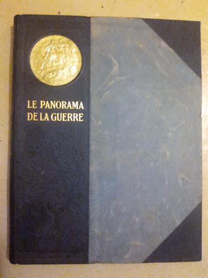 Annonce occasion, vente ou achat 'LE PANORAMA DE LA GUERRE 1914-1918* (6 V'