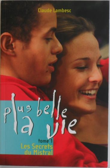 Annonce occasion, vente ou achat 'Plus belle la vie T01 Les Secrets du Mis'