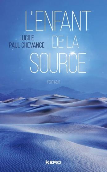 """Roman """" L'Enfant de la source"""""""