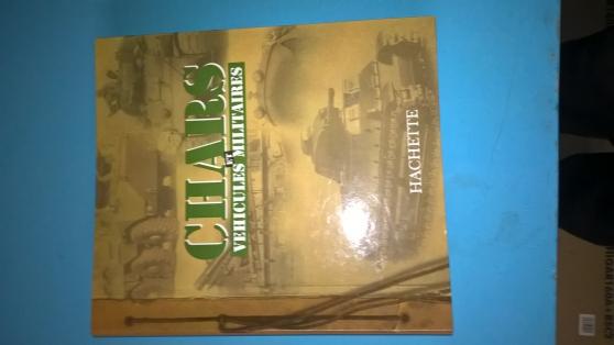Petite Annonce : Fascicules     chars et vehicules - Fascicules  chars et vehicules  militaires du n° 1 au 12 +15-16-20