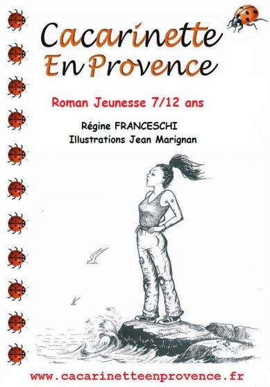 Annonce occasion, vente ou achat 'Cacarinette en Provence - 1er tome'