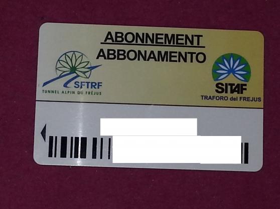 Annonce occasion, vente ou achat 'Carte d\'abonnement pour Tunnel de Fréjus'