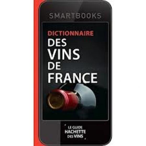 DICTIONNAIRE DES VINS DE FRANCE