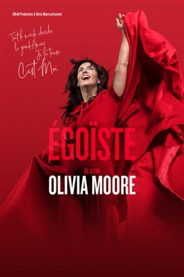 Annonce occasion, vente ou achat 'OLIVIA MOORE Dans « Égoïste »'