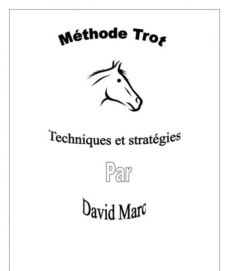 methode trot techniques et stratégies