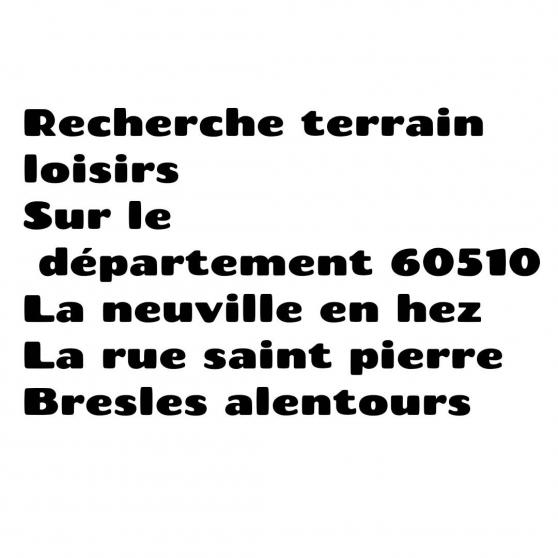 Annonce occasion, vente ou achat 'Recherche terrain boisé 60510'