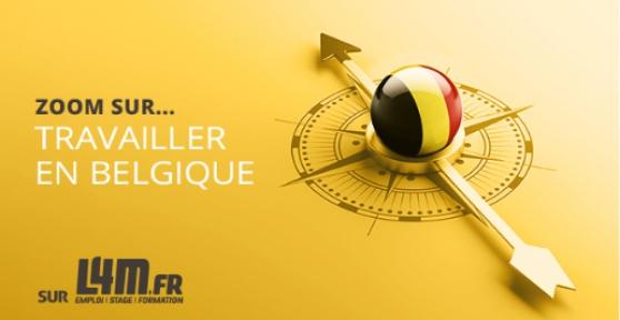 Petite Annonce : Zoom travailler en belgique sur l4m - L4M souhaite mettre les opportunités de travailler en Belgique et