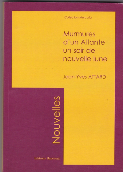 Annonce occasion, vente ou achat 'Murmure D\'un Atlante un soir de Pleine'