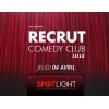 Recrut Comedy Club Lille
