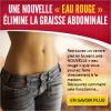 «eau rouge» pour un ventre sans graisse - Annonce gratuite marche.fr